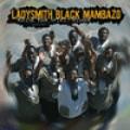 雷村黑斧合唱團/ 心神喜悅Ladysmith Black Mambazo/ raise your spirit Higher