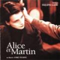 Alice & Martin Bande Originale Du Film / Original Motion Picture Soundtrack「甜蜜愛麗絲」電影原聲帶