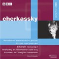 CHERKASSKY:Piano Recital. Works by Mendelssohn, Schubert, Schumann