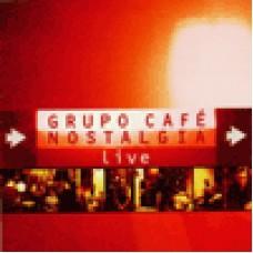 Grupo Cafe Nostalgia思鄉咖啡館Live