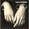 即興:獨思 / 第一輯 Baptiste Trotignon/ Solo