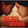 電影原聲帶《緊握生命的希望》 Va, Vis Et Deviens