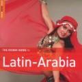 拉丁-阿拉伯音樂狂潮 Latin-Arabia