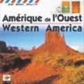 Amerique de I' Ouest-Western America / 美國大西部