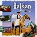 Balkan Memories / 巴爾幹半島的回憶