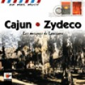 Cajun . Zydeco (Les Musiques de Louisiane) 卡將、柴迪科﹙美國路易斯安那州的法屬及黑人混合音樂﹚
