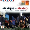 Mexique . Mexico 歡唱墨西哥