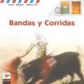 Bandas y Corridas 鬥牛音樂全集