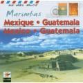 墨西哥與瓜地馬拉的馬林巴琴   Mexico & Guatemala‧Marimbas