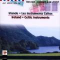 Irland . Celtic Instruments 愛爾蘭與克爾特樂器華麗大展